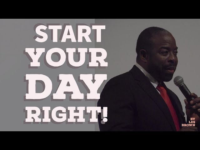 Motivational speech by Les Brown 2017