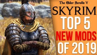 The Top 5 Skyrim Mods of 2019