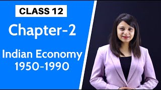 Indian Economy 1950 to 1990 Class 12 | Indian Economic Development | With Notes