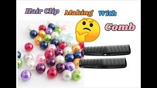 Hair Clip Making With Comb | Very Unique DIY Idea