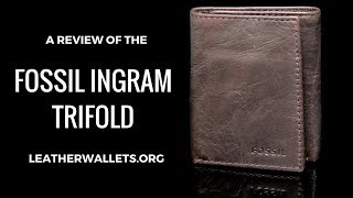 Avoid the Fossil Ingram Trifold Wallet - Here is why