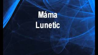 Máma - Lunetic Karaoke tip