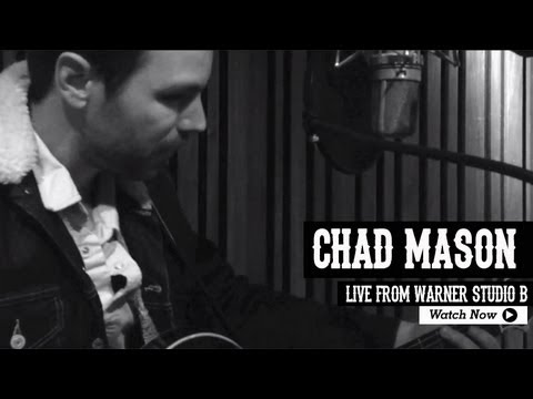 Chad Mason - Live From Warner Studio B
