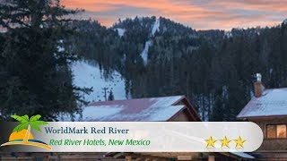 WorldMark Red River - Red River Hotels, New Mexico