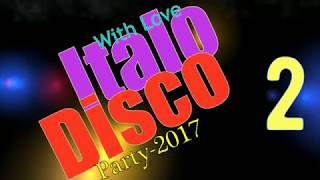 Italo Disco - With Love-2 (Party-2017)