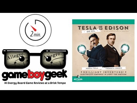 The Game Boy Geek's (Allegro 2-min) Review of Tesla Vs Edison: Duel