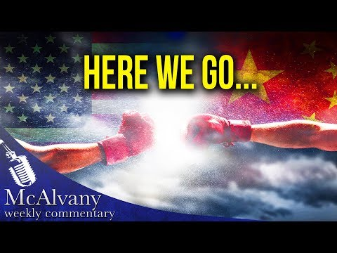 Currency War With China… Game On!   McAlvany Commentary