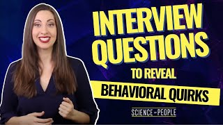 10 Best Interview Questions to Reveal Behavioral Quirks