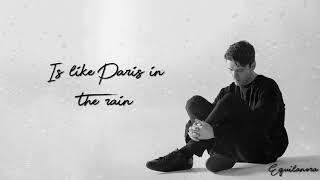 Lauv   Paris In The Rain (Lyrics)