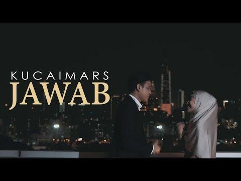 Kucaimars - Jawab (Official Music Video)