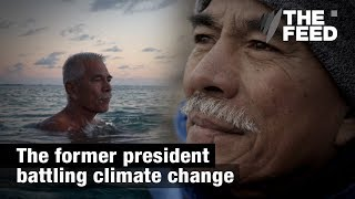 Anote Tong: The former president battling climate change