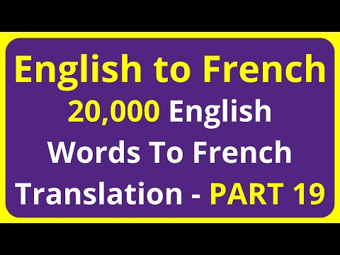 20,000 English Words To French Translation Meaning - PART 19   English to Francais translation