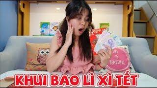Khui Bao Lì Xì Tổng Tiền Tết Của Chị Linh Nhi 2019 & Anh Su Hào Lì Xì Bao Nhiêu?