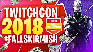 Twitchcon 2018 x #FallSkirmish (WINNING $62,500)