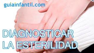 Diagnosticar la esterilidad