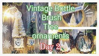 DIY Christmas Ornaments    Bottlebrush Tree Ornaments   Ornament Series Day 2, 2019