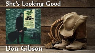 Don Gibson - She's Looking Good