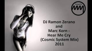 Hear Me Cry - DJ Ramon Zerano & Marc Korn