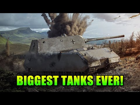 The Biggest Tanks Ever! World Of Tanks
