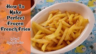 How To Make Perfect Frozen French Fries   Magic Of Indian Rasoi