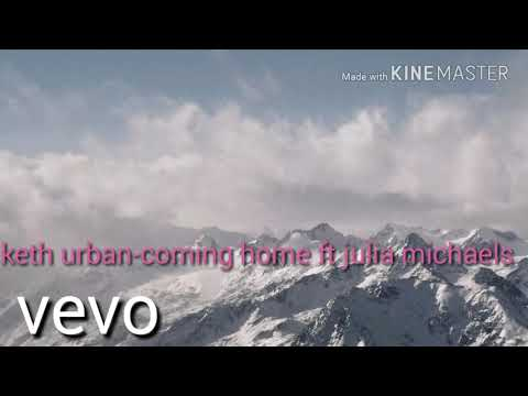 Keth urban-coming home ft. Julia michaels