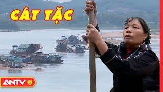 Tuyên Quang: Vì Sao Doanh Nghiệp Khai Thác Cát Tác Oai, Tác Quái Trên Sông Lô? | Điều Tra | ANTV