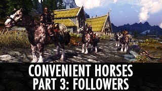 Skyrim Mod - Convenient Horses v5 - Followers