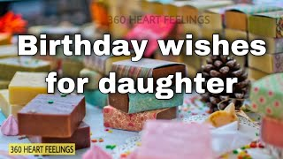 Birthday Wishes For Daughter | Daughters Birthday Quotes | Birthday Greetings | Images | Status