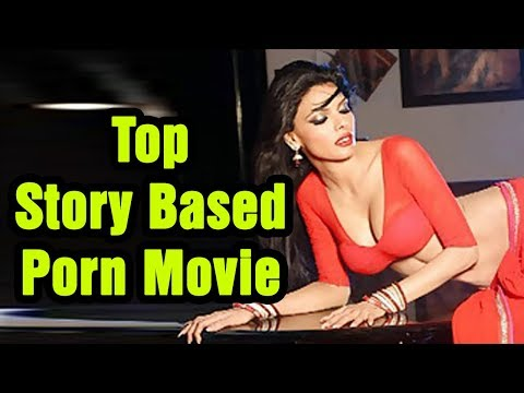 TOP STORY BASED PORN MOVIE / TOP 10 STORY BASED PORN MOVIE EVER