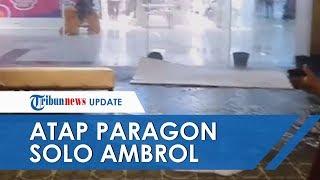Viral Video Atap Solo Paragon Mall Jebol saat Hujan Deras, Ruang Tunggu XXI sampai Banjir