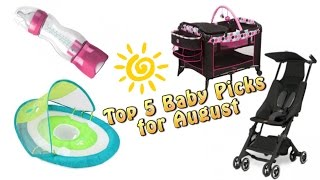 Top 5 Baby Gear in August 2016