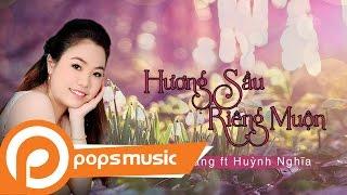 Hương Sầu Riêng Muộn | Lê Trang ft Huỳnh Nghĩa