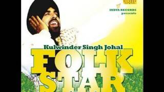 JOHAL BOLIYAN KULWINDER JOHAL FEAT. RAMAN AUJLA FIRST TIME FULL VIDEO ON YOUTUBE