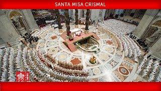 Papa Francisco - Santa Misa Crismal 2019-04-18