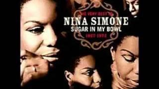 """I Want a Little Sugar In My Bowl"" - Nina Simone"