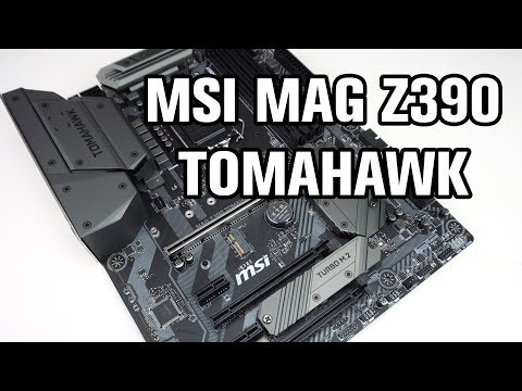 MSI MAG Z390 Tomahawk Motherboard Review