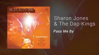 "Sharon Jones & The Dap-Kings - ""Pass Me By"" (Official Audio)"