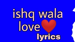 Ishq wala love lyrics# hey tanvi - YouTube