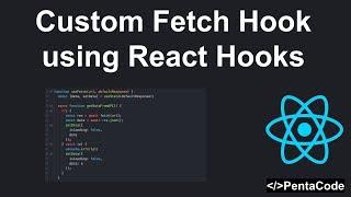 Custom Fetch Hook with React Hooks
