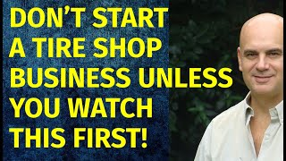 How to Start a Tire Shop Business | Including Free Tire Shop Business Plan Template