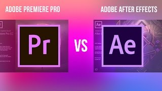 Adobe Premiere Pro VS After Effects CC: What
