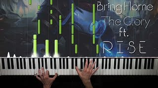 Bring Home The Glory「League Of Legends」  Piano Cover 🎹