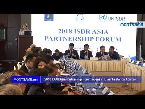 2018 ISDR Asia Partnership Forum opens in Ulaanbaatar on April 24