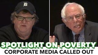Bernie And Michael Moore Slam Corporate Media's Failure On Poverty
