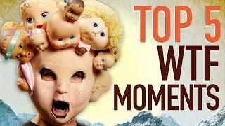 Top 5 WTF Moments