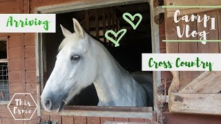 PONY CAMP VLOG | Arriving To Our New Home For The Week And Cross Country | Day 1+2 | This Esme