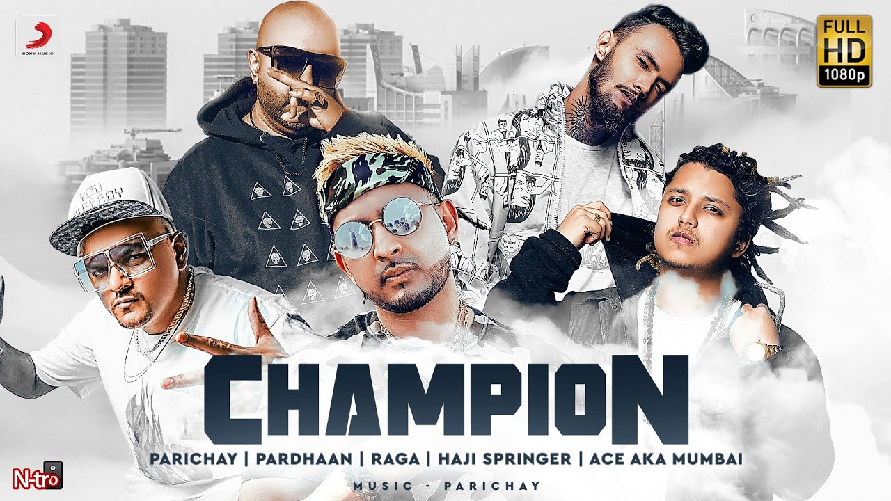 , Champion – Parichay | Pardhaan | RAGA | Haji Springer | Ace | Latest Hindi Rap Song 2020 | Hip Hop – Parichay Lyrics
