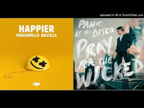 Hey Look Ma, I'm Happier (Mashup) - Panic! at the Disco/Marshmello & Bastille