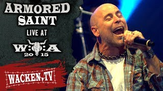 Armored Saint - 3 Songs - Live at Wacken Open Air 2015