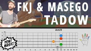 """TADOW"" By FKJ & MASEGO Guitar Lesson   Main Loop, Sax Lines, Improv (How To PlayTutorial)"